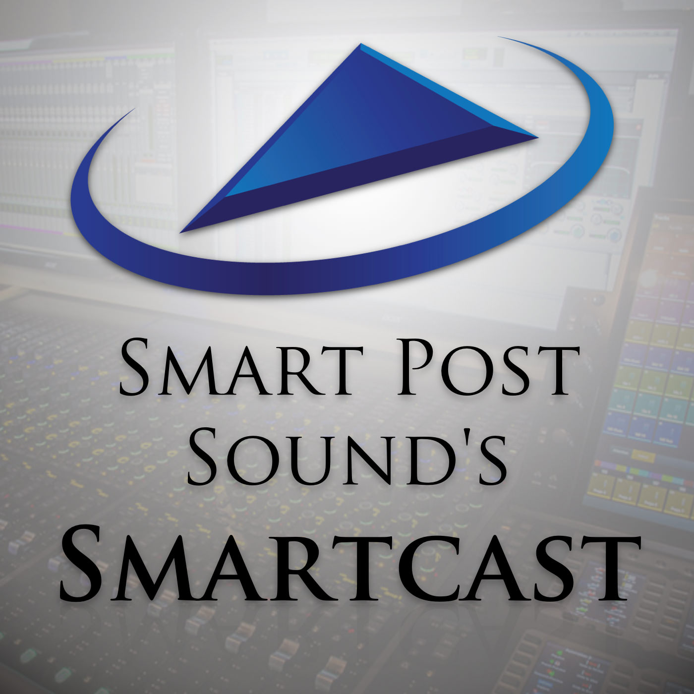Smart Post Sound's Smartcast Podcast